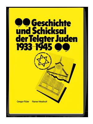 Schülerarbeit: Geschichte und Schiksal der Telgter Juden 1933-1945